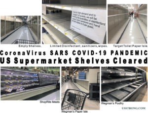 "Coronavirus Pandemic – Contagious Hoarding Disruption Clearing Supermarket Shelves. Voluntary Quantity Limits Requested, ""Contact Free"" Procedures Offered to Customers with Fever or Flu Symptoms"